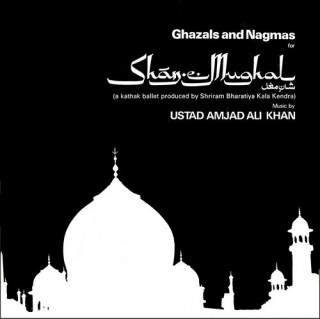 Shan-E-Mughal For Ghazals And Nagmas - ECSD 2874 - LP Reprinted Cover