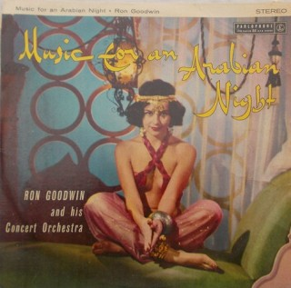 Arbian Night - Ron Goodwin & His Concert Orchestra - PCS 3002 - LP Record