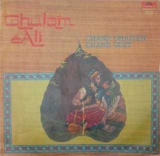 Ghulam Ali Chand Ghazlen, Chand Geet - (The Best From Pakistan Vol.III) - 2392 891 - (Condition - 90-95%) - LP Record