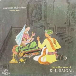 K. L. Saigal - The Golden Voice Of K. L. Saigal - Vol 3 - EAHA 1004 - LP Record