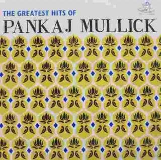 Pankaj Mullick The Hits Of - EAHA 1003 - LP Record