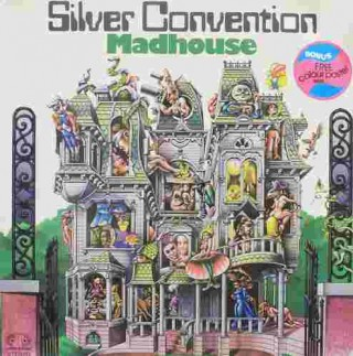 Silver Convention Madhouse - OT 28222 - LP Record
