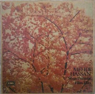 Mehdi Hassan - Too Good To Be Forgotten - ECLP 25002 - LP Record