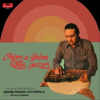 Govind Prasad Jaipurwale Kaise Guzari (Sham-E-Gham) A Live Ghazal - 2392 526 - LP Record