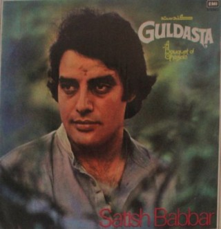 Satish Babbar - Guldasta A Bouquet Of Ghazals - ECSD 3069 - LP Record