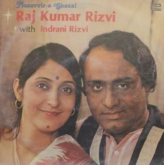Raj Kumar Rizvi With Indrani Rizvi - Musaffir-E-Ghazals - ECSD 2869 - LP Record