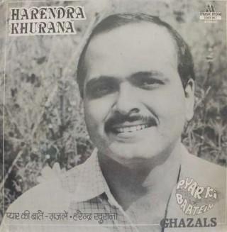 Harendra Khurana - Pyar Ki Baatein (Ghazals) - 2393 967 - LP Record