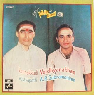 Kunnakkudi Vaidyanathan with Valayapatti Subramaniam - Violin & Thavil - S/33ESX 6109 - LP Record