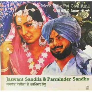 Jaswant Sandila & Parminder Sandhu - Mere Palle Pai Giya Amli - ECSD 3140 - LP Record