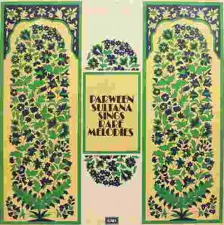 Parween Sultana Sings Rare Melodies - ECSD 2785 - LP Record