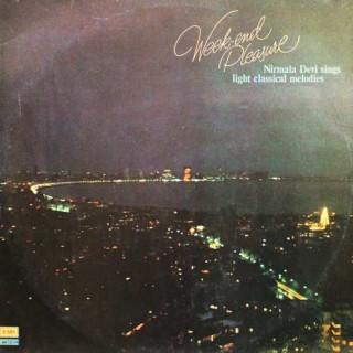 Nirmala Devi - Weekend Pleasure - ECSD 2810 - LP Record
