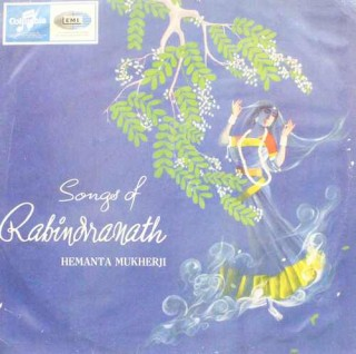 Hemanta Mukherji - (Songs Of Rabindranath) - 33ESX 4254 - Columbia First Pressing - LP Record