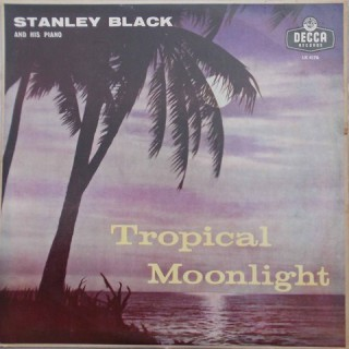Stanley Black And His Piano(Tropical Moonlight)-LK-4176