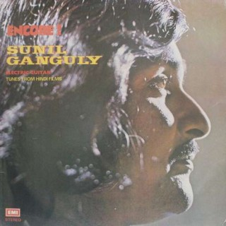 Sunil Ganguly - (Tunes From Hindi Films) - (Encore !) - S/MOCE 3011 - LP Record