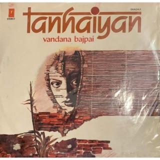 Vandana Bajpai - Tanhaiyan Ghazals - SNLP 5030