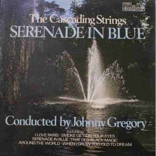 Serenade In Blue - Johnny Gregory - The Cascading Strings - 6870 604 - LP Record
