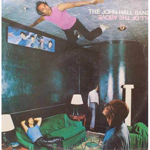 The John Hall Band All Of The Above - SW 17058 - LP Record