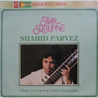 Shahid Parvez - Sitar Sublime - SICLP 01/ 9 - LP Record