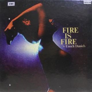 Enoch Daniels - Fire Is Fire - S/MOCEC 4222 - Cover Reprint - LP Record