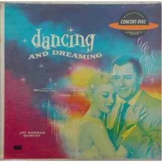 Dancing And Dreaming (The Jay Norman Quintet) - M 1024 - LP Record