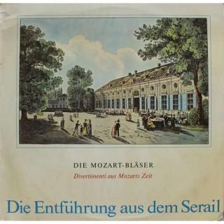 Mozart, Haydn, Dittersdorf & Die Mozart-Blaser - Die Entfuhrung Aus Dem Serail - EL 16509 - LP Record