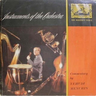 Yehudi Menuhin - Instruments Of The Orchestra - CLP 1523 - Cover Good Condition - LP Record