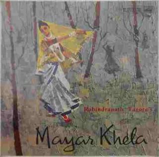 Mayar Khela Natak- By Rabindranath Tagore - EALP 1269 - LP Record