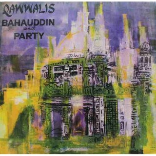 Bahauddin And Party - Qawwalis - LKDA 20021 - LP Record
