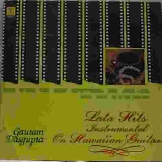 Gautam Dasgupta - Lata Hits - Instrumental - SNLP 5031 - LP Record