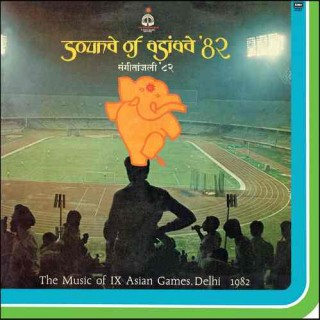 Sound Of Asiad 82 The Music Of IX Asian Games ,Dehli 1982 -ECSD 3065 - Cover Colour Photostate - LP Record