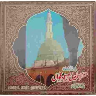 Ismail Azad Qawwal - (Memorable Qawwlis Of) - Baat Nabi Ki Maan - MOCE 6002 - LP Record