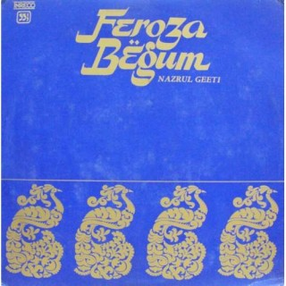 Feroza Begum – Nazrul Geeti - 2424 5037 - LP Record
