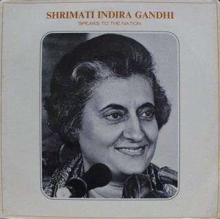 Indira Gandhi Speaks To The Nation - EALP 1382 - LP Record