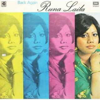 Runa Laila - Back Again - Bengali Songs - S/45NLP 2017 - (Condition 85-90%) - LP Record
