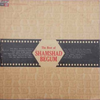 Shamshad Begum (The Best Of) - MFPE 1037 - (Condition 90-95%) - LP Record