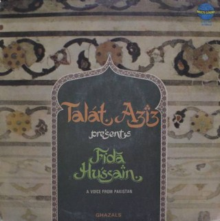 Talat Aziz Persents - Fida Hussain - 2392 591- (Condition - 85-90%) - LP Reocrd