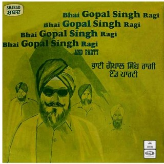 Bhai Gopal Singh Ragi & Party - S/MOCE 2020 -  Cover Reprinted - LP Record