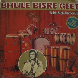 Babla & His Orchestra (Bhule Bisere Geet) - 2392 179 - (Condition 75-80%) - LP Record