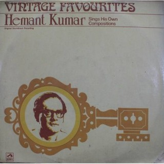 Hemant Kumar - Vintage Favourites - PMLP 1133 - LP Record