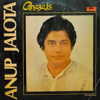 Anup Jalota - Ghazals - 2392 506 - ( Condition 80-85% ) -  LP Record