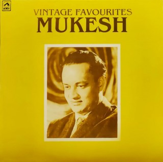 Mukesh - Vintage Favourites -  PMLP 1228 - Cover Reprinted - LP Record