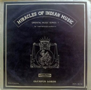 Miracles Of Indian Music – S/ORLP 02/101 – (Condition 85-90%) - LP Record