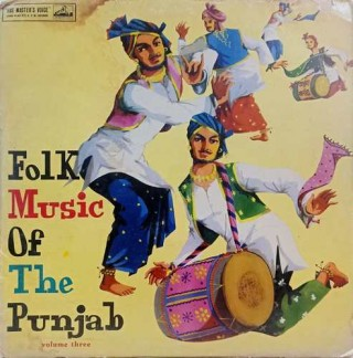 Folk Music of The Punjab - Vol. 3 - ECLP 2289 - (Condition - 90-95%) - Cover Good Condition - LP Record