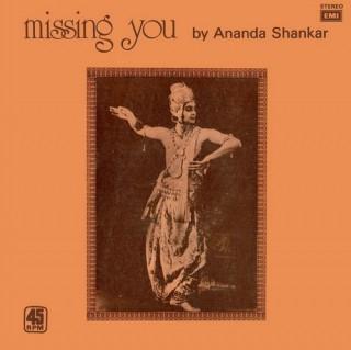 Ananda Shankar- Missing You By Ananda Shankar - S 45NLP 2001 - (Condition 90-95%) - Cover Reprinted - LP Record