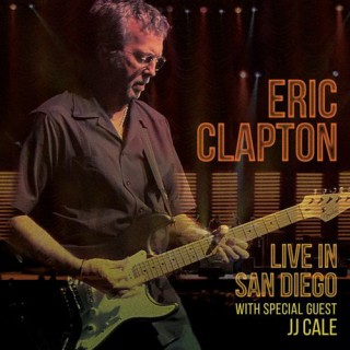 Eric Clapton - Live In San Diego With Special Guest JJ Cale - 09324918547 - 3LP Set
