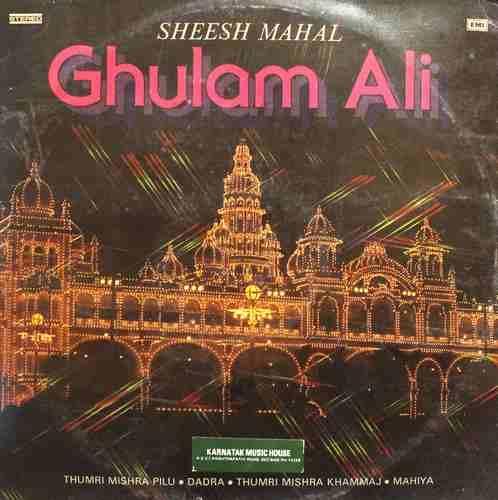 Ghulam Ali - Sheesh Mahal - ECSD 2929 - LP Record