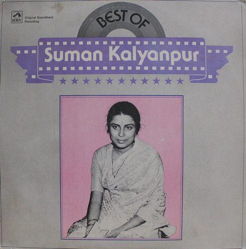 Suman Kalyanpur - Best Of Suman Kalyanpur - PMLP 1136 - LP Record