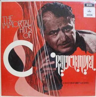 C. Ramchandra - The Immortal Hits Of C. Ramchandra - MOCE 1189 - Odeon First Pressing - LP Record