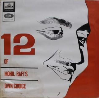 Mohd. Rafi - 12 Of Mohd. Rafi's Own Choice - ECLP 2304 - (Condition 85-90%) - HMV Black Label - Cover Good Condition - LP Record
