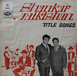Shankar Jaikishan - Title Songs - MOCE 1121 - (Condition 80-85%) - Odean First Pressing - LP Record